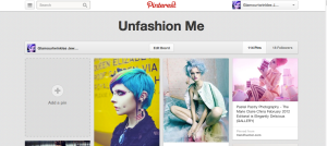 Unfashion Me - Pinterest Board
